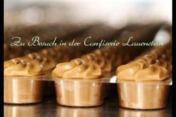 Zu Besuch in der Confiserie Lauenstein